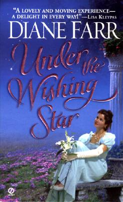 Under the Wishing Star (Star Trilogy (Paperback)), Diane  Farr
