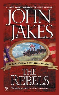 Image for The Rebels (Kent Family Chronicles Volume 2)