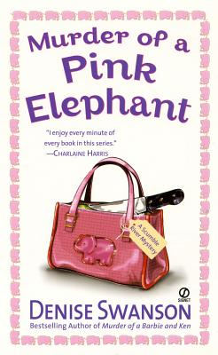 Murder of a Pink Elephant: A Scumble River Mystery, DENISE SWANSON
