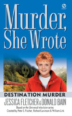 Image for Murder, She Wrote: Destination Murder (Murder, She Wrote Mystery)