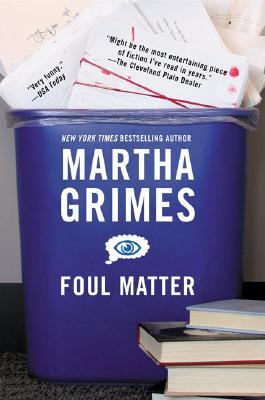 Foul Matter, MARTHA GRIMES