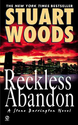 Reckless Abandon (Stone Barrington), Stuart Woods