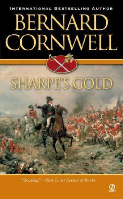 Sharpe's Gold (Richard Sharpe's Adventure Series #9), Bernard Cornwell