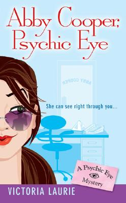 """Image for """"Abby Cooper, Psychic Eye (Psychic Eye Mysteries, Book 1)"""""""