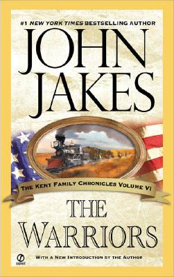 Image for The Warriors (The Kent Family Chronicles)