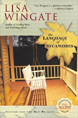The Language of Sycamores (Tending Roses, Book 3), Lisa Wingate