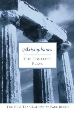 Image for Aristophanes: The Complete Plays