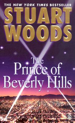 The Prince of Beverly Hills (Rick Barron Novel), Woods, Stuart