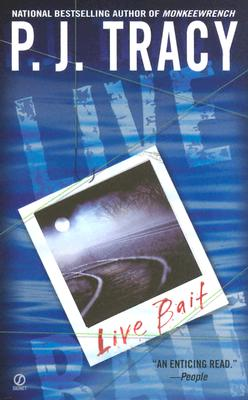 Live Bait, Tracy, P. J.