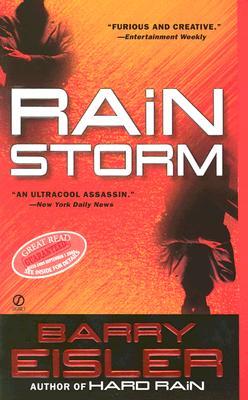 "Rain Storm (John Rain Thrillers), ""Eisler, Barry"""