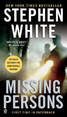 Missing Persons (Dr. Alan Gregory Novels), STEPHEN WHITE