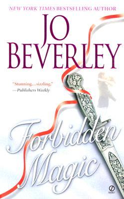 Forbidden Magic (Signet Historical Romance), JO BEVERLEY