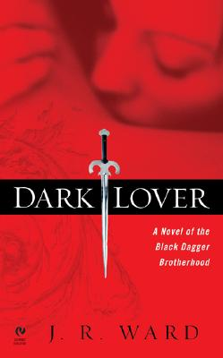 Image for Dark Lover: A Novel of the Black Dagger Brotherhood (Signet Eclipse)