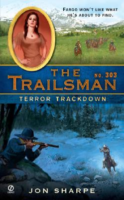 Image for The Trailsman #303: Terror Trackdown