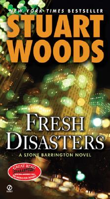 Fresh Disasters (Stone Barrington), Stuart Woods