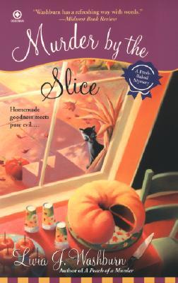 """Murder By The Slice, """"Washburn, Livia J."""""""