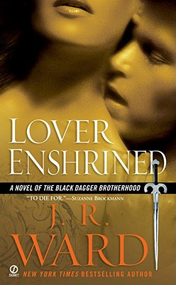 Lover Enshrined (Black Dagger Brotherhood, Book 6), J.R. WARD