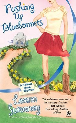 Pushing Up Bluebonnets, Sweeney, Leann