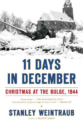 Image for 11 Days in December: Christmas at the Bulge, 1944
