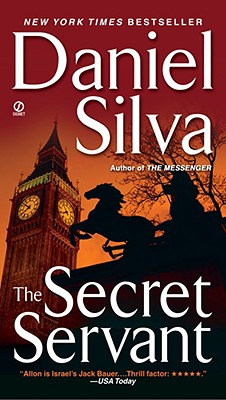 "The Secret Servant (Gabriel Allon), ""Silva, Daniel"""