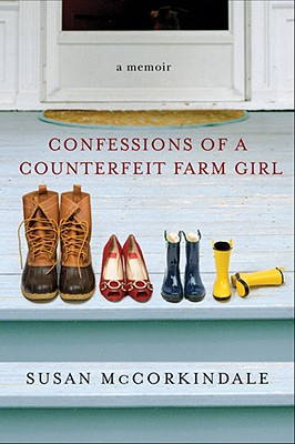 Confessions of a Counterfeit Farm Girl, McCorkindale, Susan