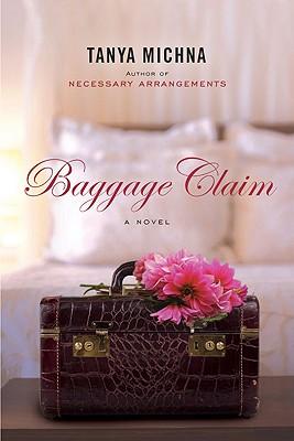 Baggage Claim, Tanya Michna