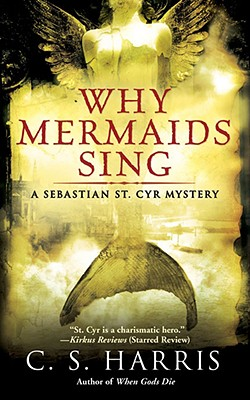 Why Mermaids Sing, Harris, C. S.