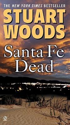 """Santa Fe Dead (Ed Eagle Novel), """"Woods, Stuart"""""""