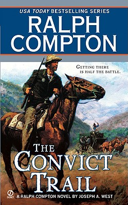 The Convict Trail, Compton, Ralph; West, Joseph A.