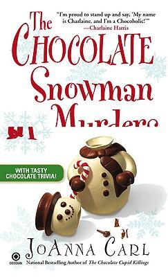 The Chocolate Snowman Murders: A Chocoholic Mystery, Carl, Joanna