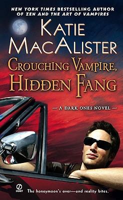 Crouching Vampire, Hidden Fang: A Dark Ones Novel, KATIE MACALISTER