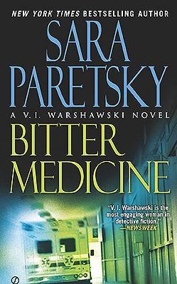 Bitter Medicine, Sara Paretsky