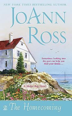 The Homecoming: A Shelter Bay Novel, JoAnn Ross