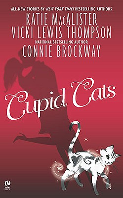 Cupid Cats (Signet Eclipse), Katie MacAlister, Vicki Lewis Thompson, Connie Brockway