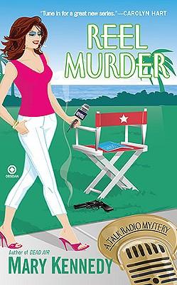 Reel Murder: A Talk Radio Mystery, Mary Kennedy