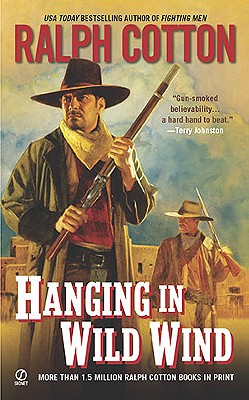 Image for Hanging in Wild Wind (Ralph Cotton Western Series)