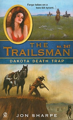 Image for Dakota Death Trap (Trailsman #347)