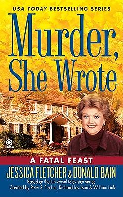 A Fatal Feast (Murder, She Wrote), Fletcher, Jessica; Bain, Donald