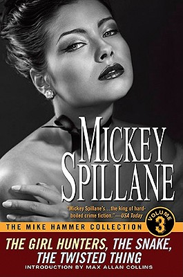 The Mike Hammer Collection, Volume III (Obsidian Mystery), Spillane, Mickey