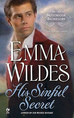 His Sinful Secret: Notorious Bachelors, Emma Wildes