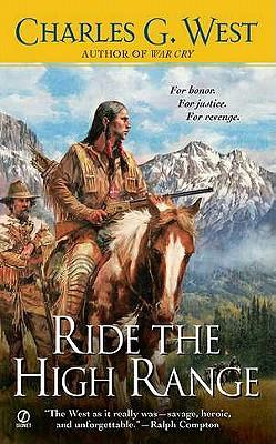 Ride the High Range, Charles G. West