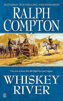 Ralph Compton Whiskey River (Sundown Riders), Ralph Compton