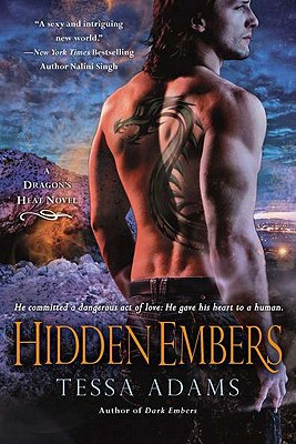 "Hidden Embers: A Dragon's Heat Novel, ""Adams, Tessa"""