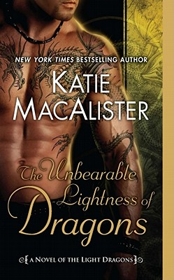Image for The Unbearable Lightness of Dragons: A Novel of the Light Dragons