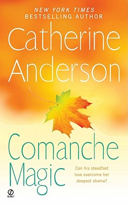 Comanche Magic, Anderson, Catherine