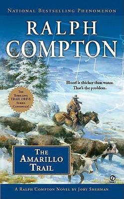 """""""Amarillo Trail, The"""", """"Compton, Ralph"""""""