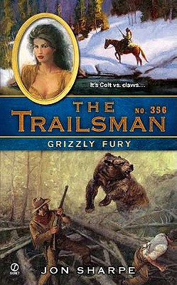 The Trailsman #356: Grizzly Fury, Jon Sharpe