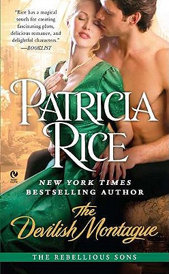 The Devilish Montague: The Rebellious Sons, Patricia Rice