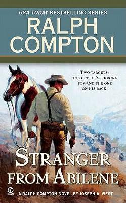 Ralph Compton The Stranger From Abilene (Ralph Compton Novels), Ralph Compton, Joseph A. West