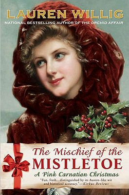 Image for MISCHIEF OF THE MISTLETOE, THE A PINK CARNATION CHRISTMAS